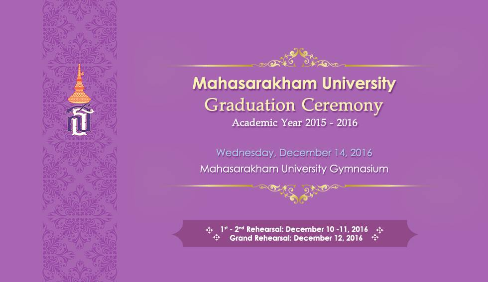 Mahasarakham University Graduation Ceremony  Academic Year 2015 - 2016