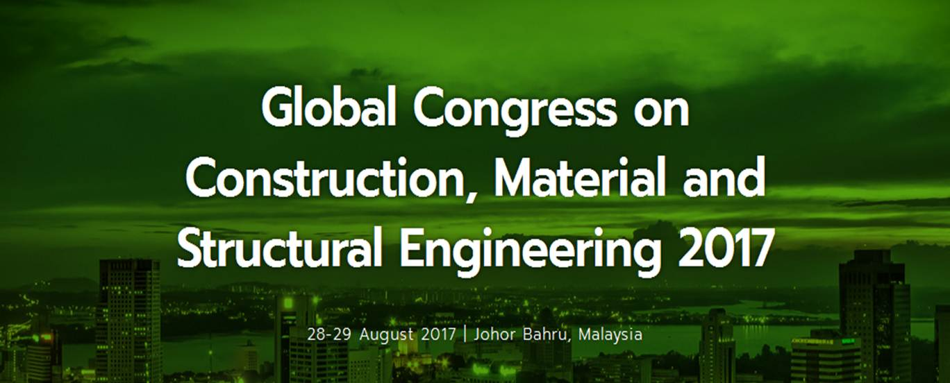 Call For Paper: Global Congress on Construction, Material and Structural Engineering 2017 (GCoMSE2017)