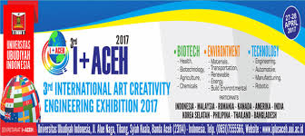 The 3rd I + ACEH 2017 (International Art Creativity & Engineering Exhibition)