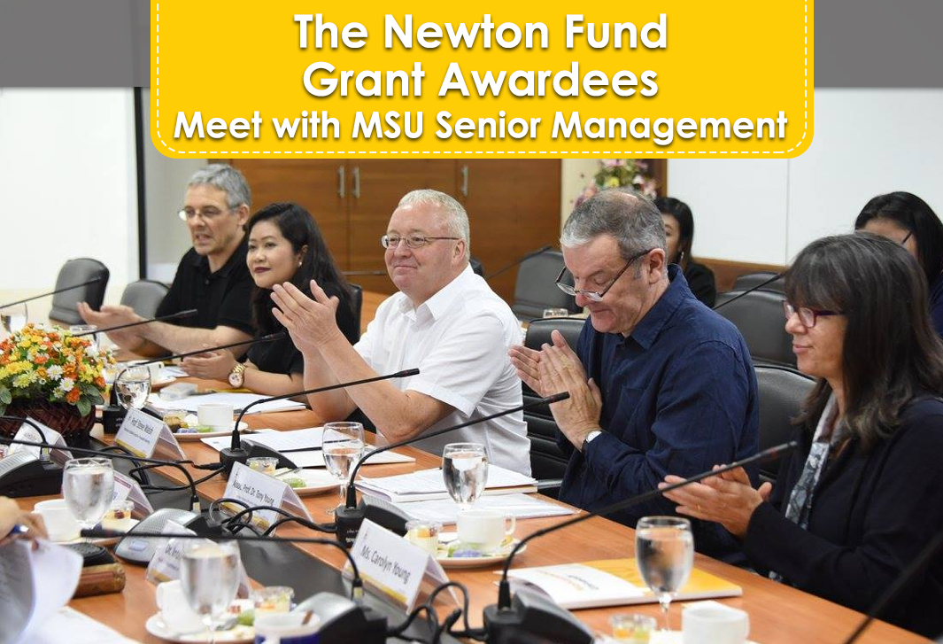 The Newton Fund Grant Awardees Meet with MSU Senior Management