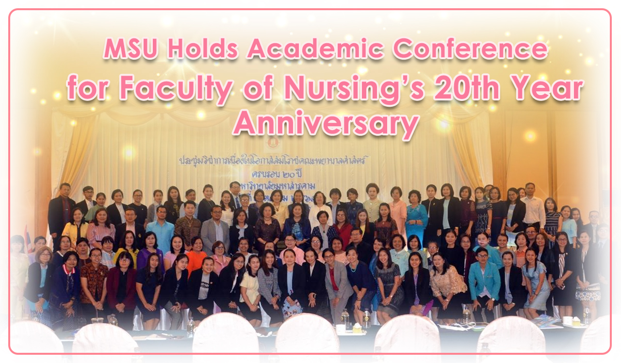 MSU Holds Academic Conference for Faculty of Nursing's 20th Year Anniversary