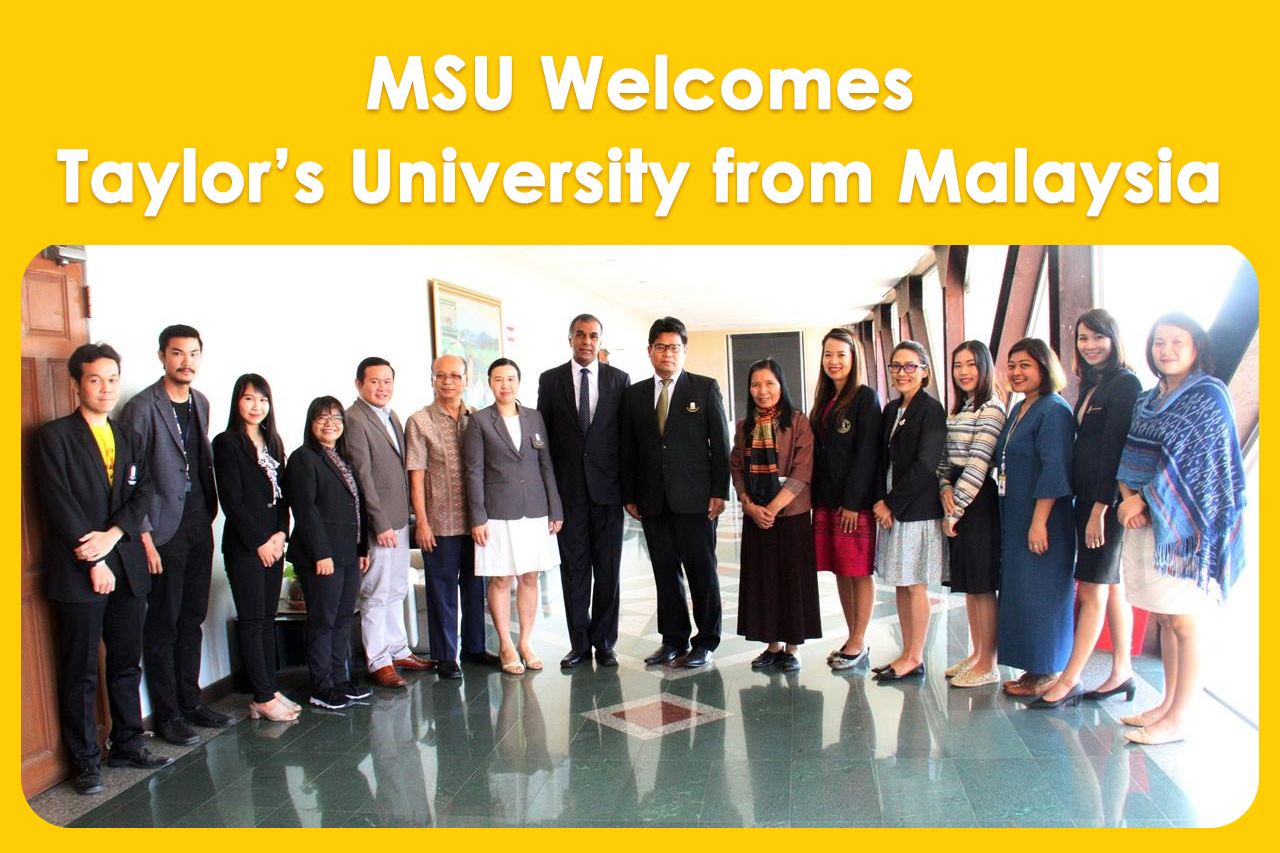 MSU Welcomes Taylor's University from Malaysia