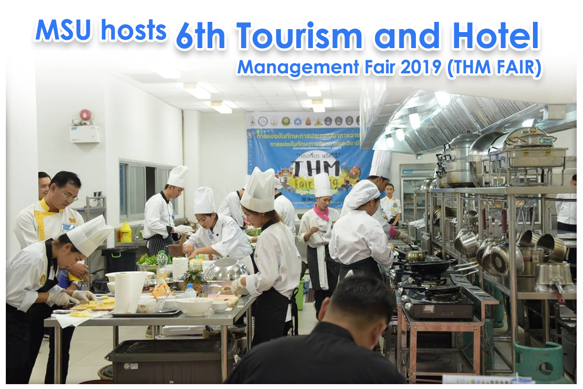 MSU hosts the 6th Tourism and Hotel Management Fair 2019 (THM FAIR)