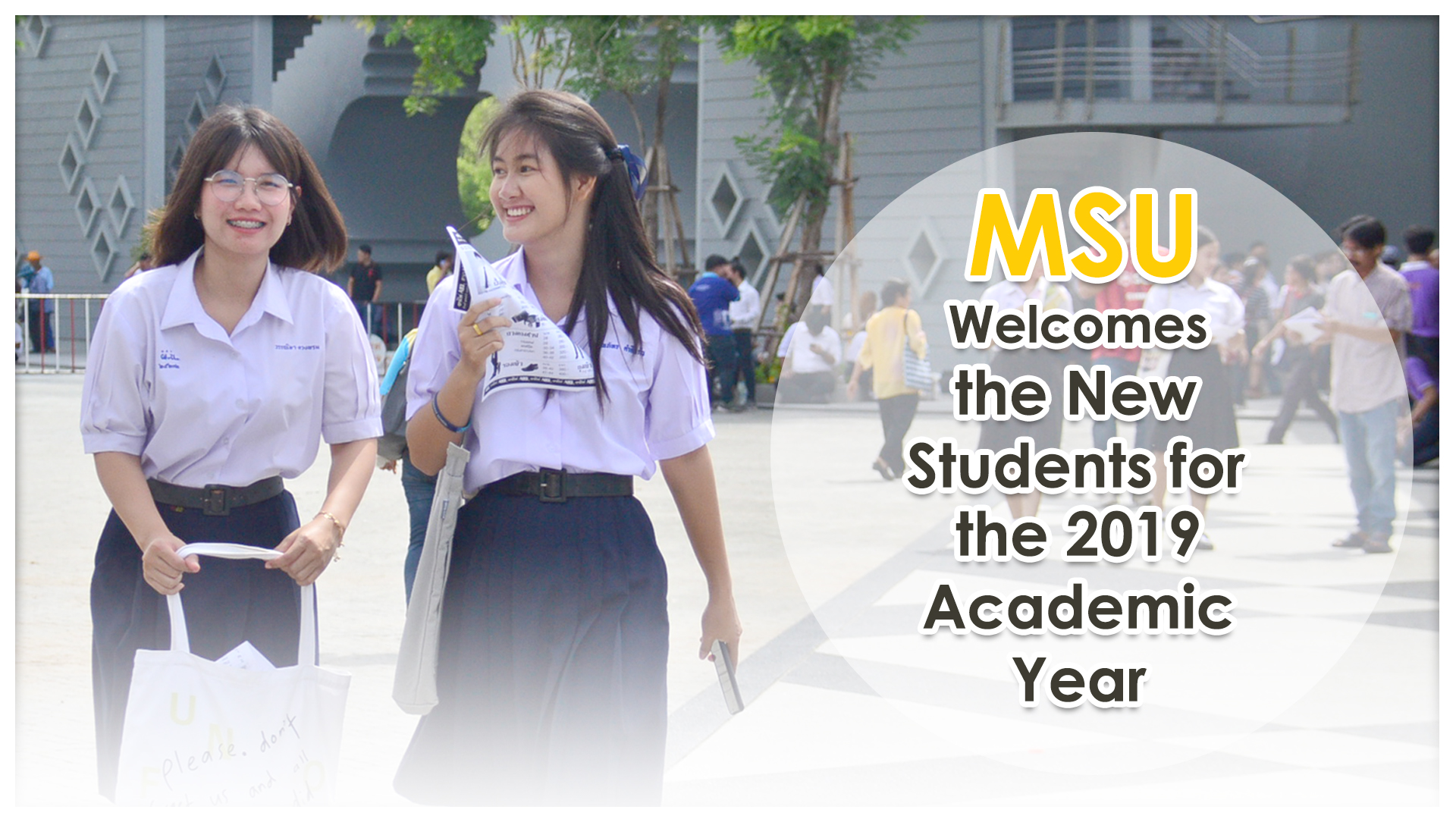 MSU Welcomes the New Students for the 2019 Academic Year.