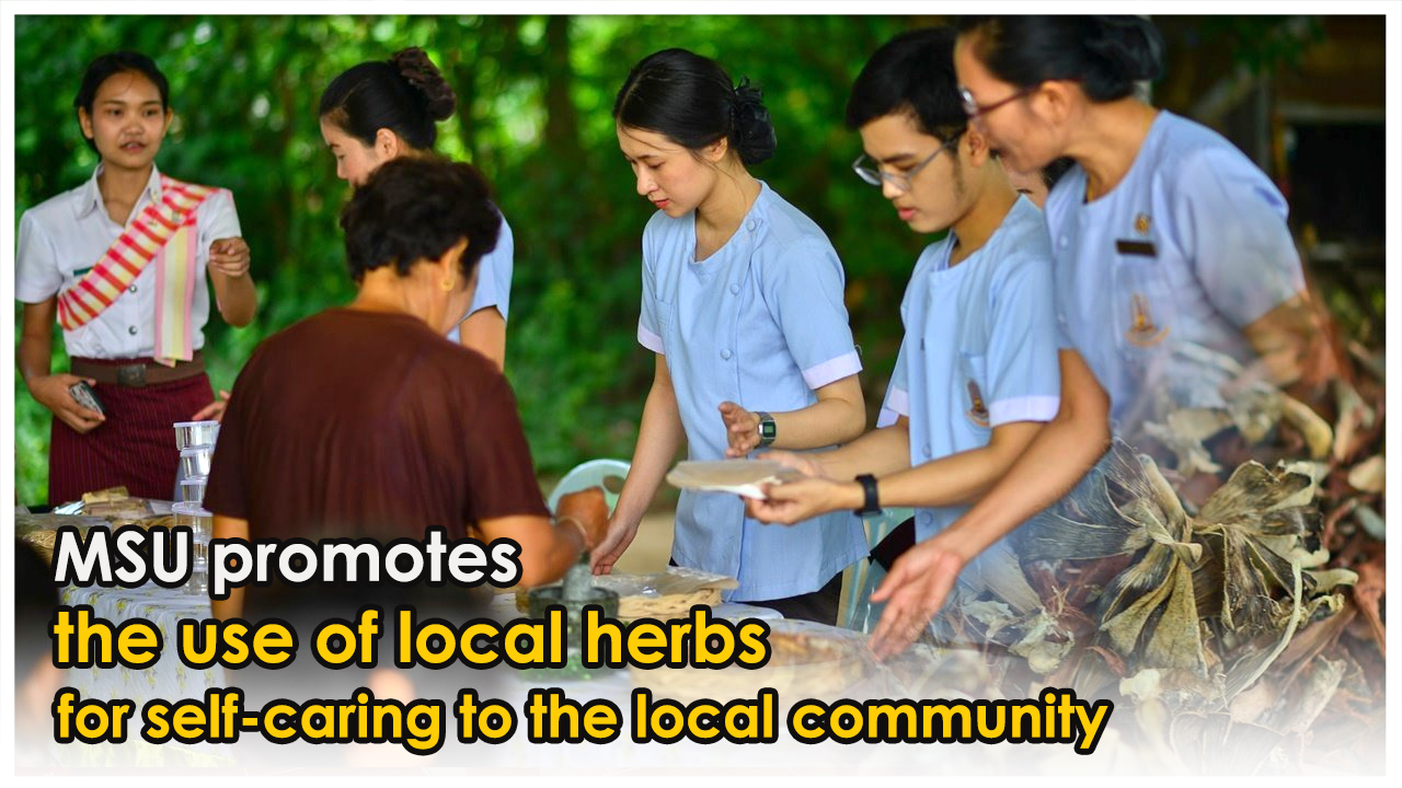Mahasarakham University promotes the use of local herbs for self-caring to the local community