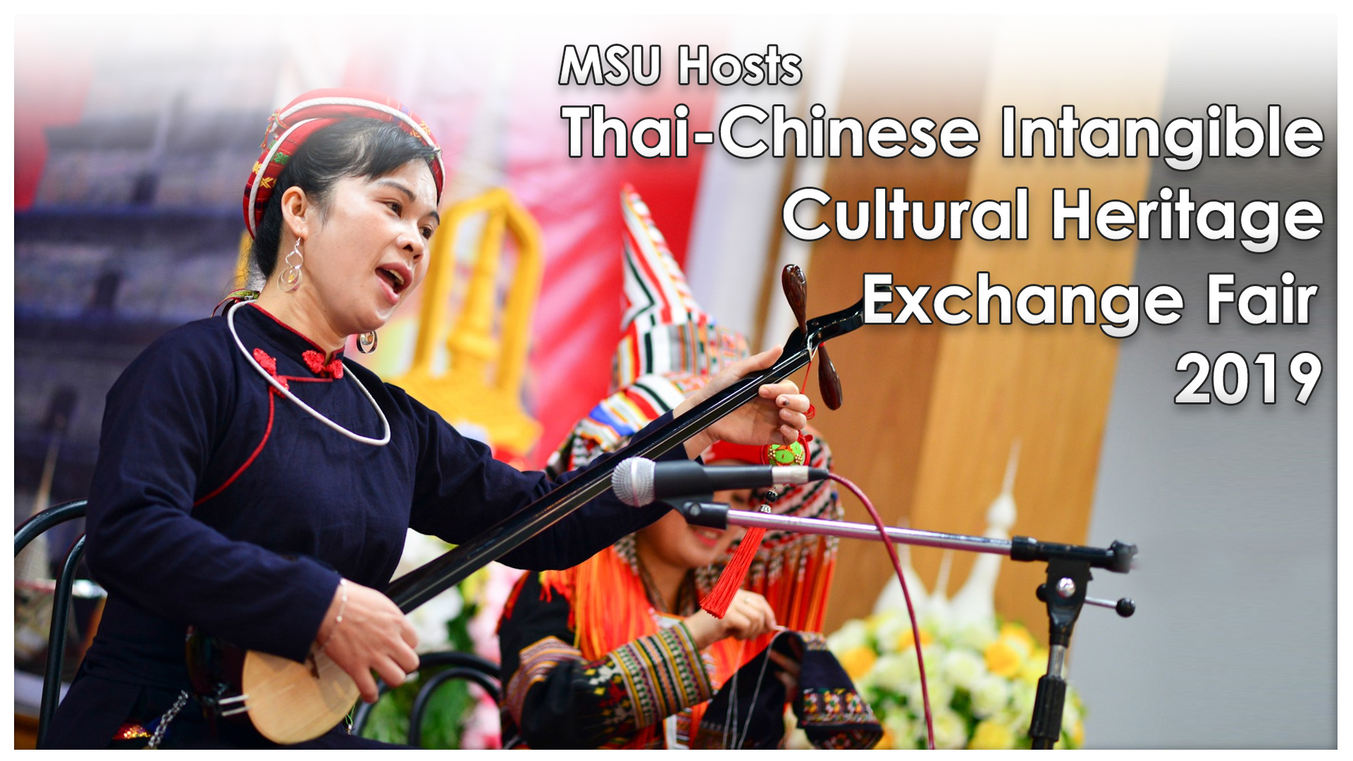 MSU Hosts Thai-Chinese Intangible Cultural Heritage Exchange Fair 2019