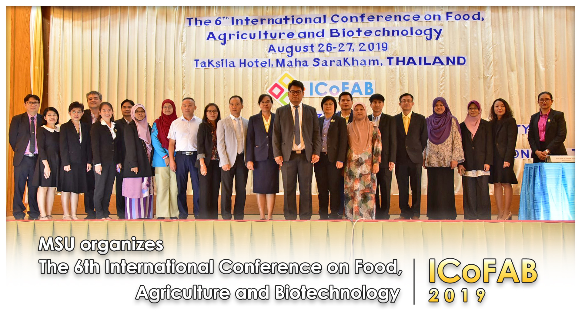 MSU organizes The 6th International Conference on Food, Agriculture and Biotechnology (ICoFAB 2019)