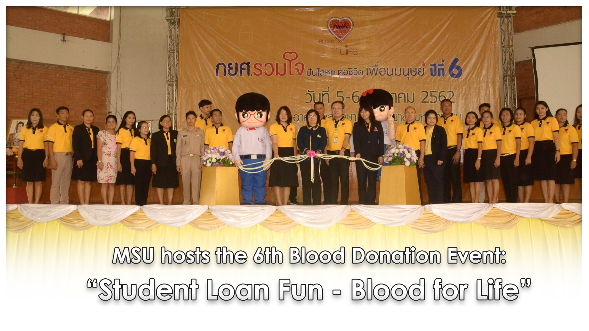 "MSU hosts the 6th Blood Donation Event: ""Student Loan Fun - Blood for Life"""