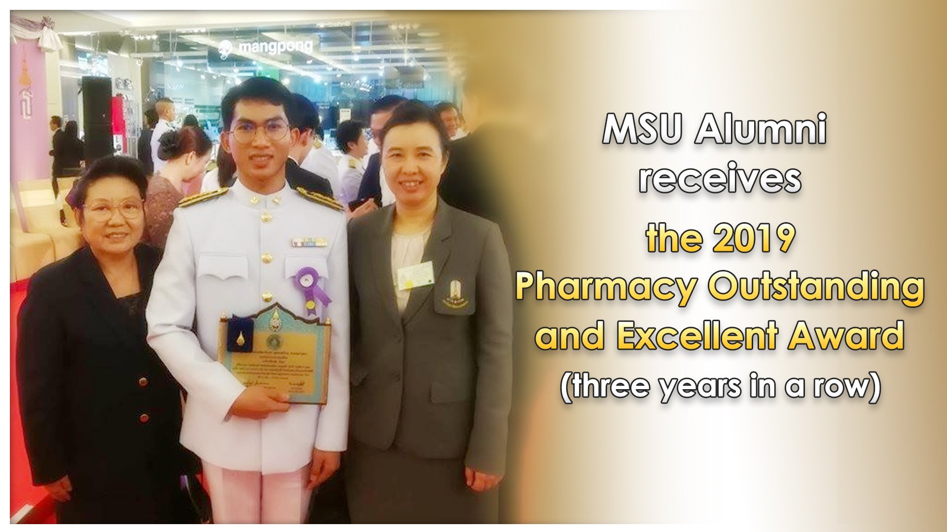 MSU Alumni receives the 2019 Pharmacy Outstanding and Excellent Award (three years in a row)