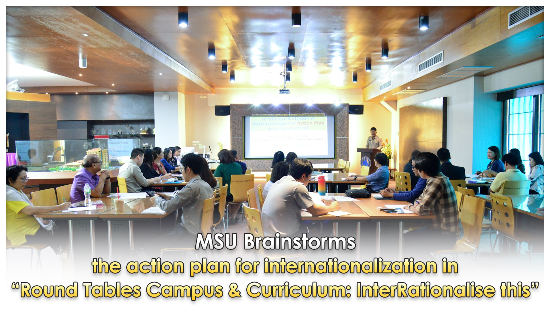 "MSU Brainstorms the action plan for internationalization in ""Round Tables Campus & Curriculum: InterRationalise this"""