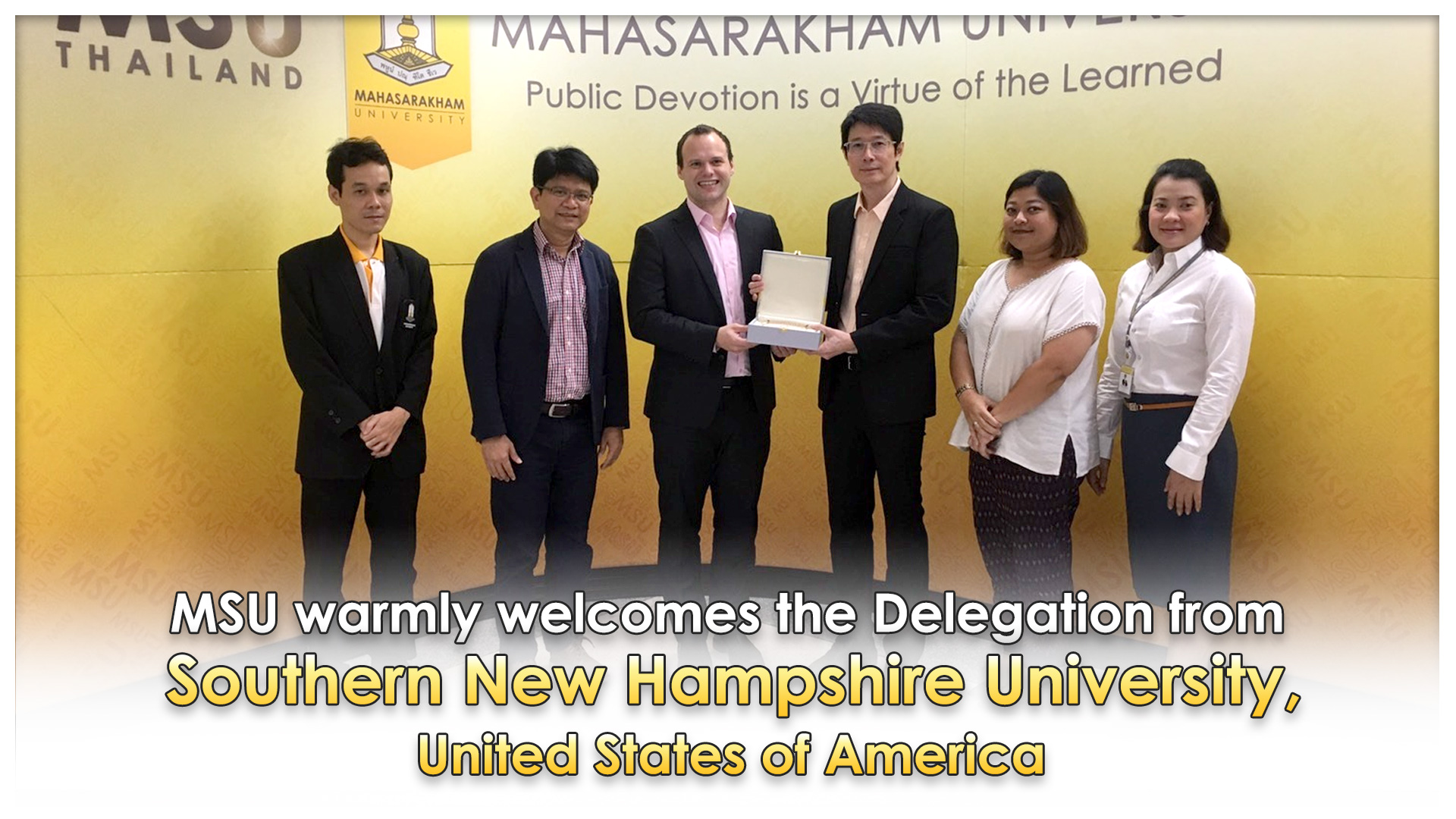 MSU warmly welcomes the Delegation from Southern New Hampshire University, United States of America