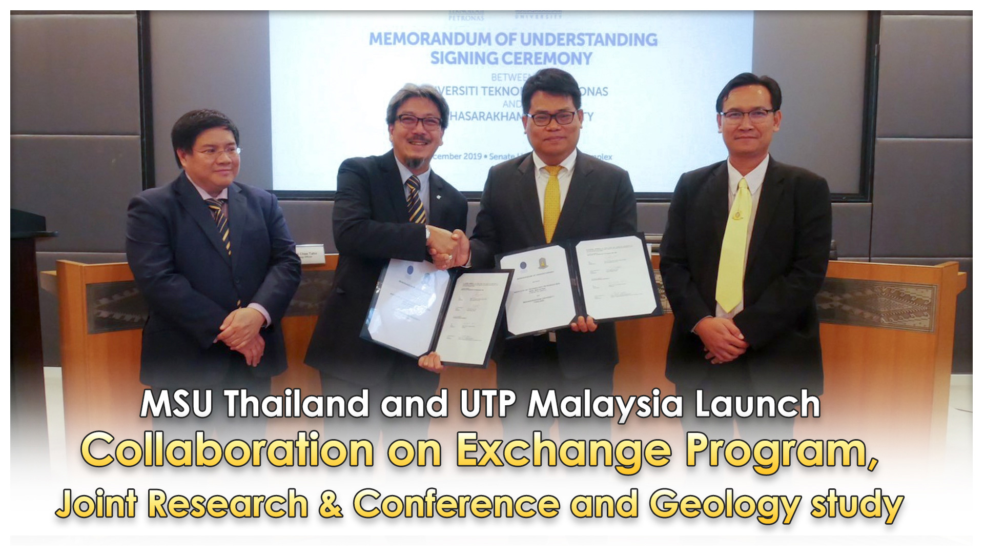 MSU Thailand and UTP Malaysia Launch Collaboration on Exchange Program, Joint Research & Conference and Geology study