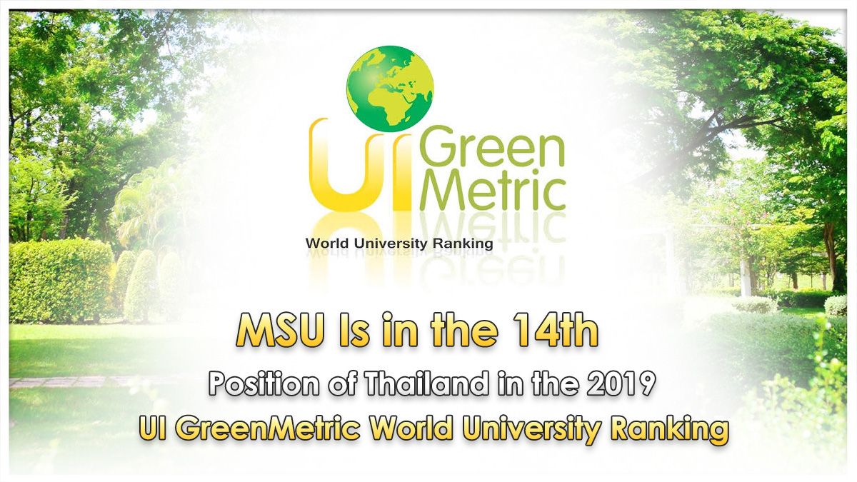 MSU Is in the 14th Position of Thailand in the 2019 UI GreenMetric World University Ranking