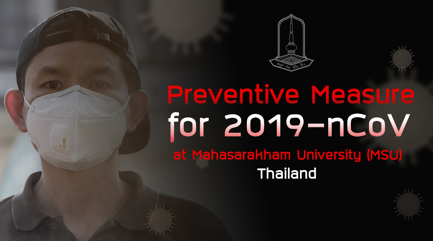 Preventive Measure for 2019-nCoV at Mahasarakham University (MSU), Thailand.