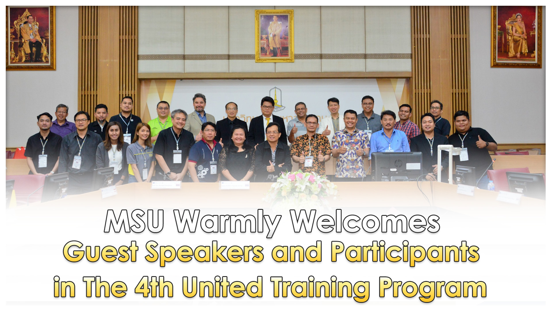 MSU Warmly Welcomes Guest Speakers and Participants in The 4th United Training Program.