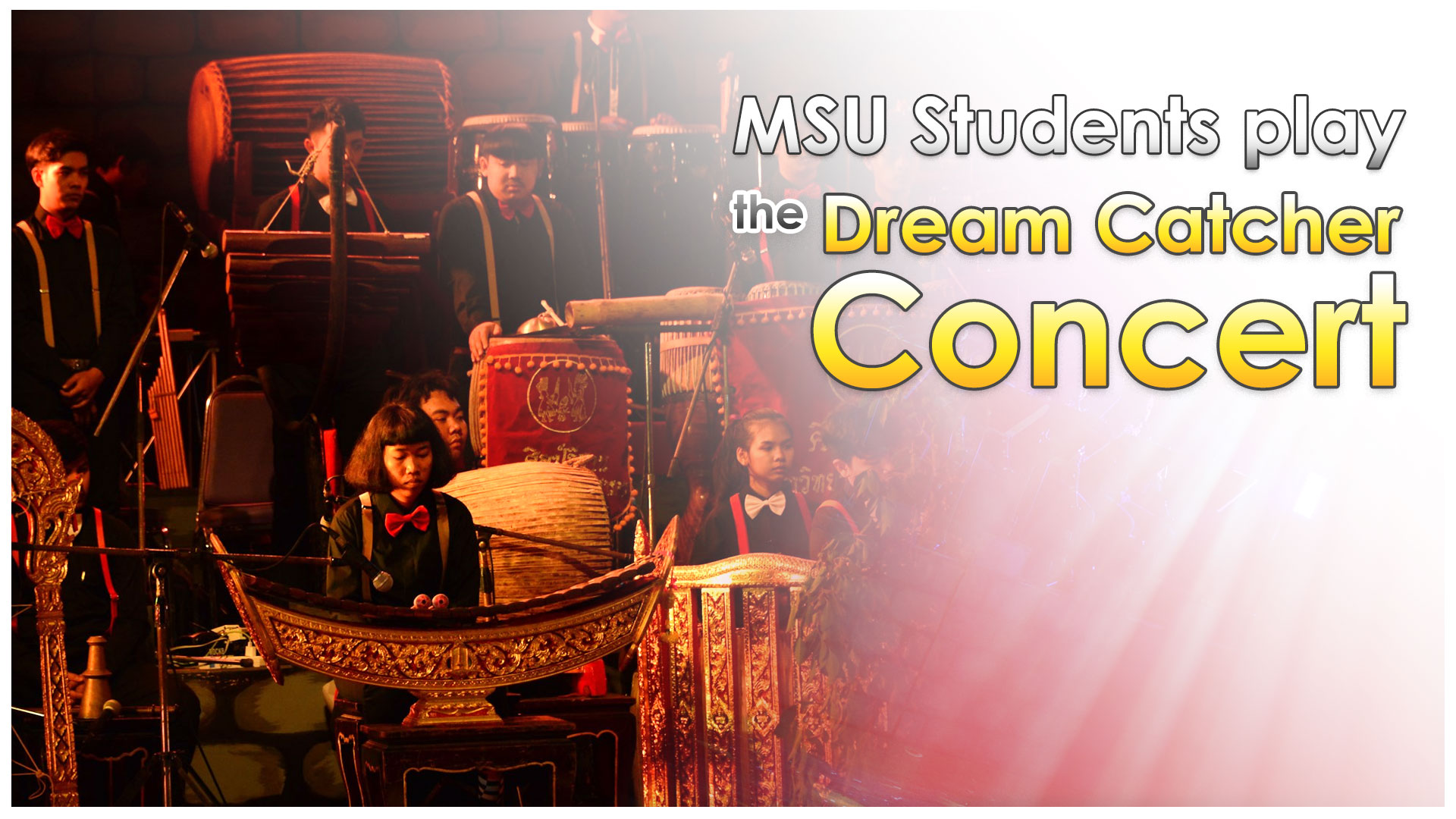 "MSU Students play the ""Dream Catcher Concert"""