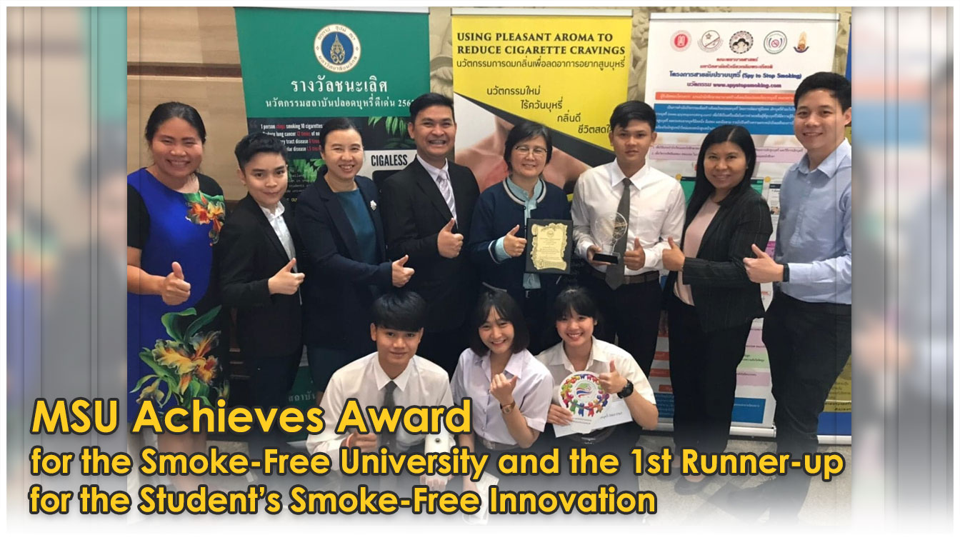 MSU Achieves Award for the Smoke-Free University and the 1st Runner-up for the Student's Smoke-Free Innovation.