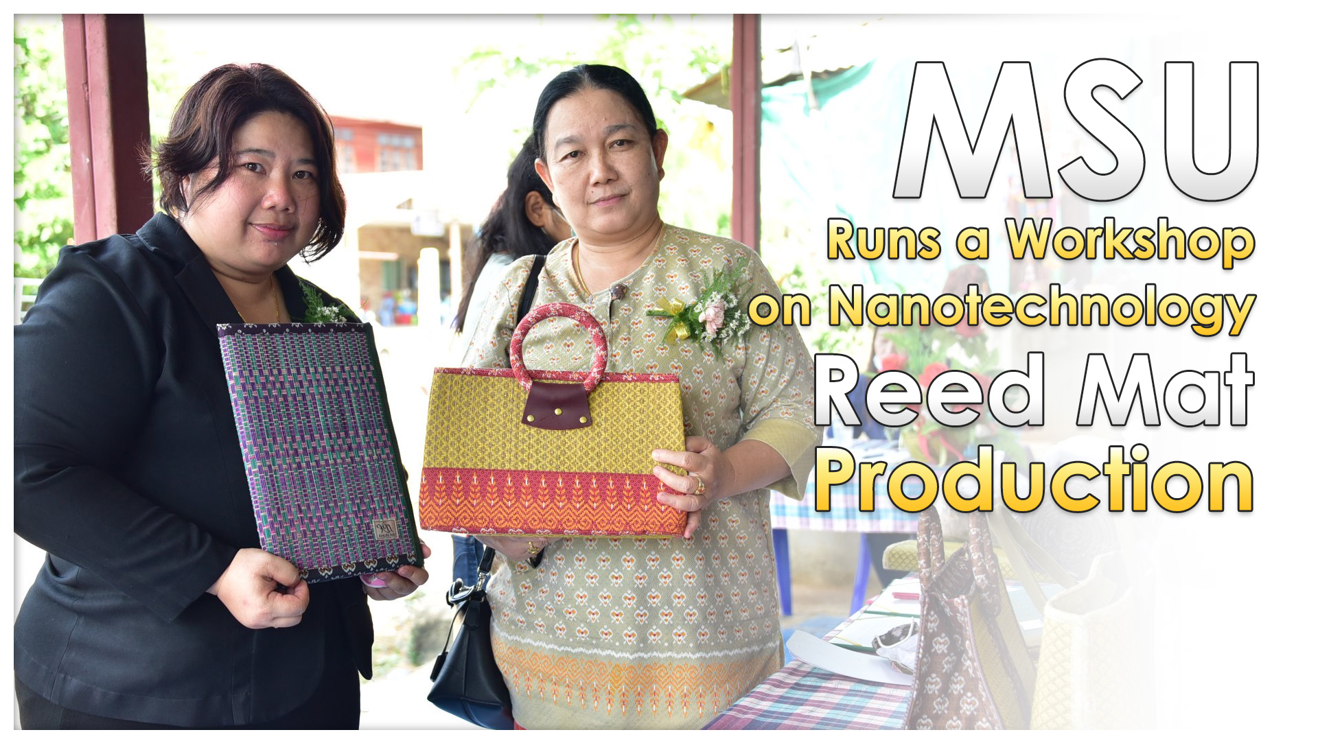 Mahasarakham University Runs a Workshop on Nanotechnology Reed Mat Production.
