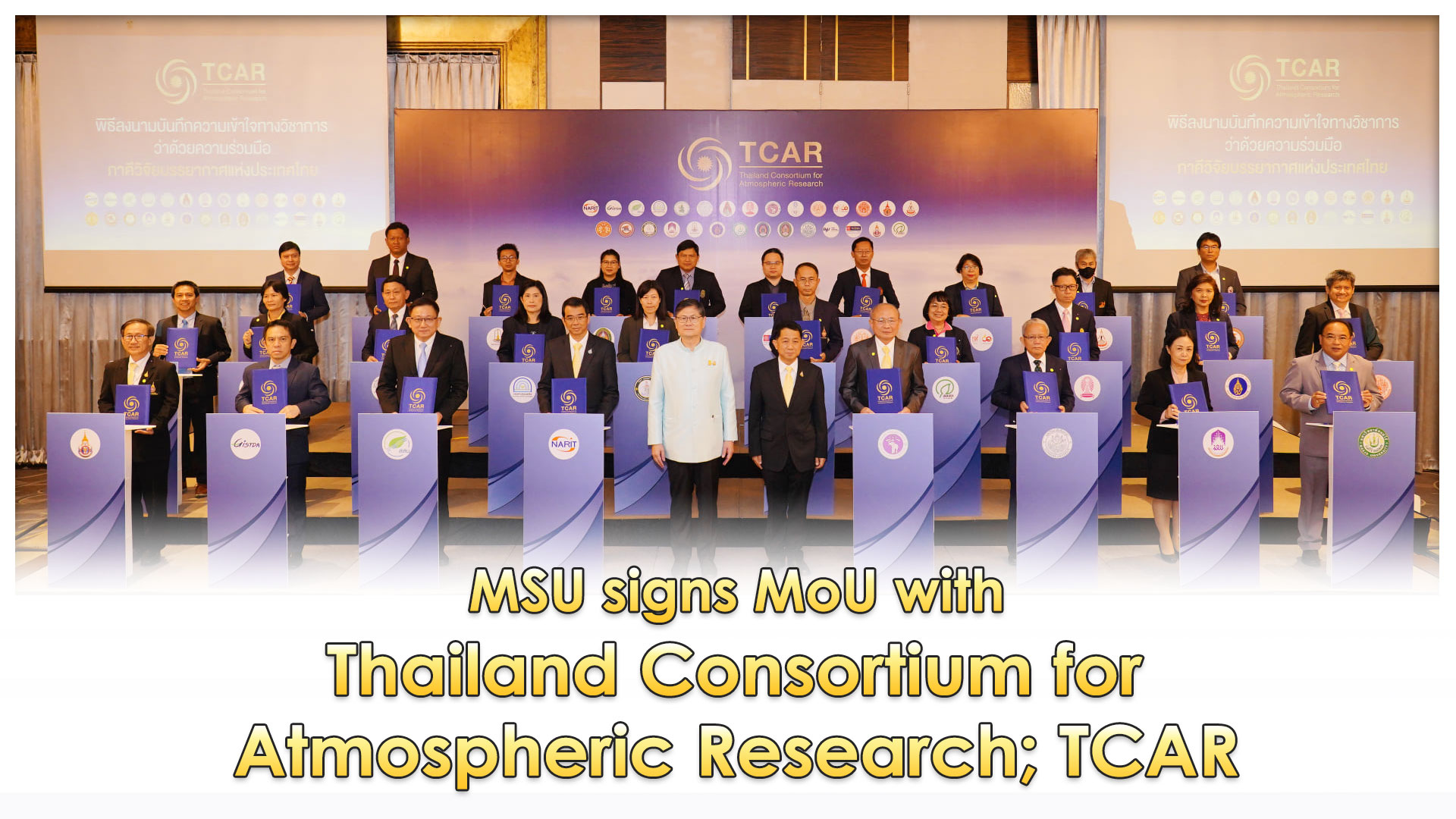 MSU signs MoU with Thailand Consortium for Atmospheric Research; TCAR