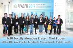MSU Faculty Members Present Their Papers at the 49th Asia-Pacific Academic Consortium for Public Health