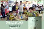 MSU Invites You to Use less Plastic through 'ECOLIFE' Application