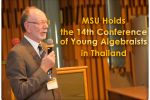MSU Holds the 14th Conference of Young Algebraists in Thailand