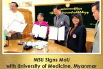 MSU Signs MoU with University of Medicine, Myanmar
