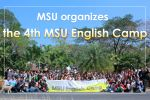 MSU organizes the 4th MSU English Camp
