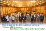 "MSU organize the International Seminar ""20 Years MSU Pharmacy: Expertise and Innovation for the Community"""