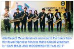 "MSU Student Music Bands win and receive the Trophy from Her Royal Highness Princess Maha Chakri Sirindhorn in ""ISAN BRASS AND WOODWIND FESTIVAL 2019"""