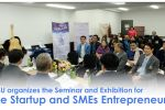 MSU organizes the Seminar and Exhibition for the Startup and SMEs Entrepreneurs