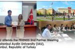 MSU attends the FRIENDS 2nd Partner Meeting at Istanbul Aydin University (IAU), Istanbul, Republic of Turkey