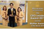 MSU Lecturers are presented the CEO Leader Award 2019 and the Mother Awards of the World 2019