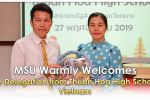 MSU Warmly Welcomes the Delegation from Thuan Hoa High School, Vietnam