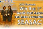 Mahasarakham University Students Win the 1st South East Asian B2B Sales Competition: SEASAC.