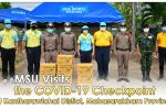 MSU Visits the COVID-19 Checkpoint at Kantharawichai Distict, Mahasarakham Province.